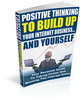 Positive Thinking to Build Up Your Business and Yourself