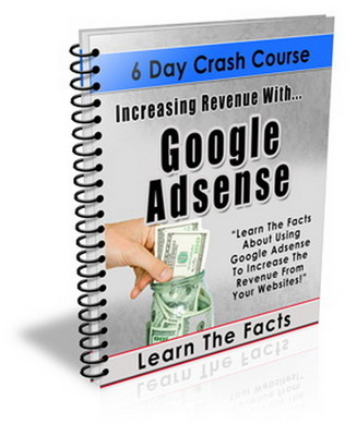 Product picture Increasing Revenue With Google Adsense E-Course PLR