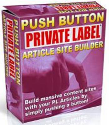 Product picture Push Button Private Label Article Site Builder Build Massive Content Sites With Your PLR Articles